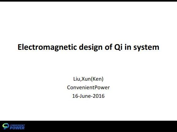 Ken Liu - Electromagnetic design of Qi in system
